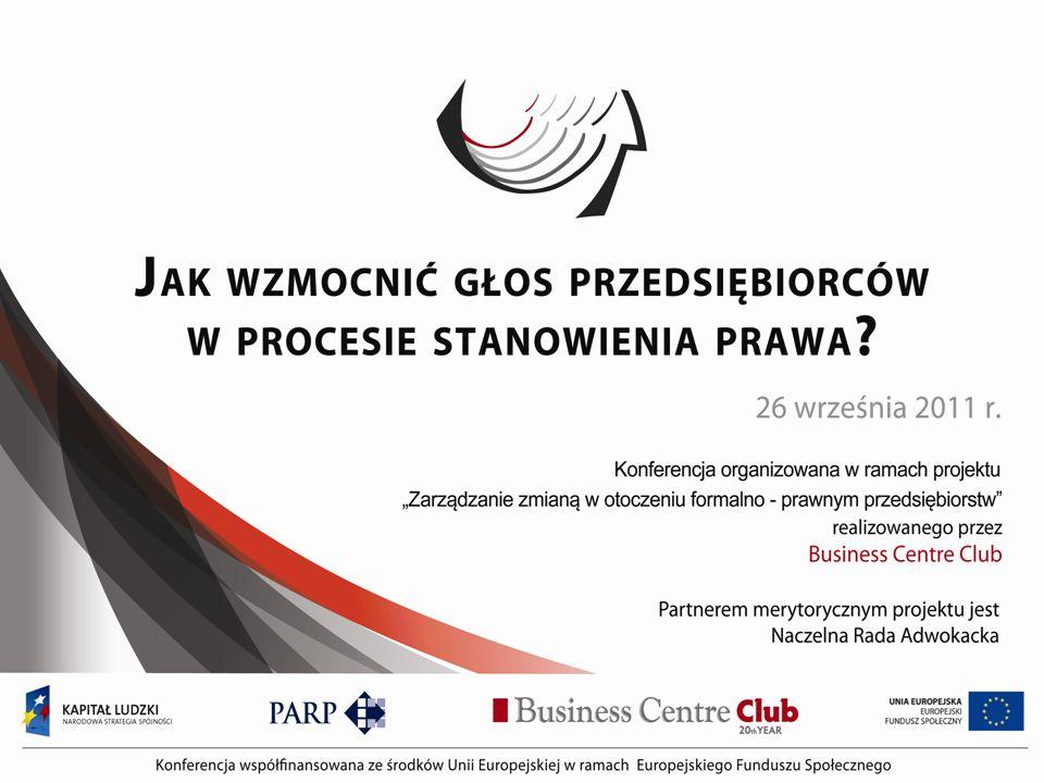 PROGRAM KONFERENCJI Warszawa, 26 września 2011 WYBRANE BARIERY PRAWNE W DZIAŁALNOŚCI GOSPODARCZEJ prof.