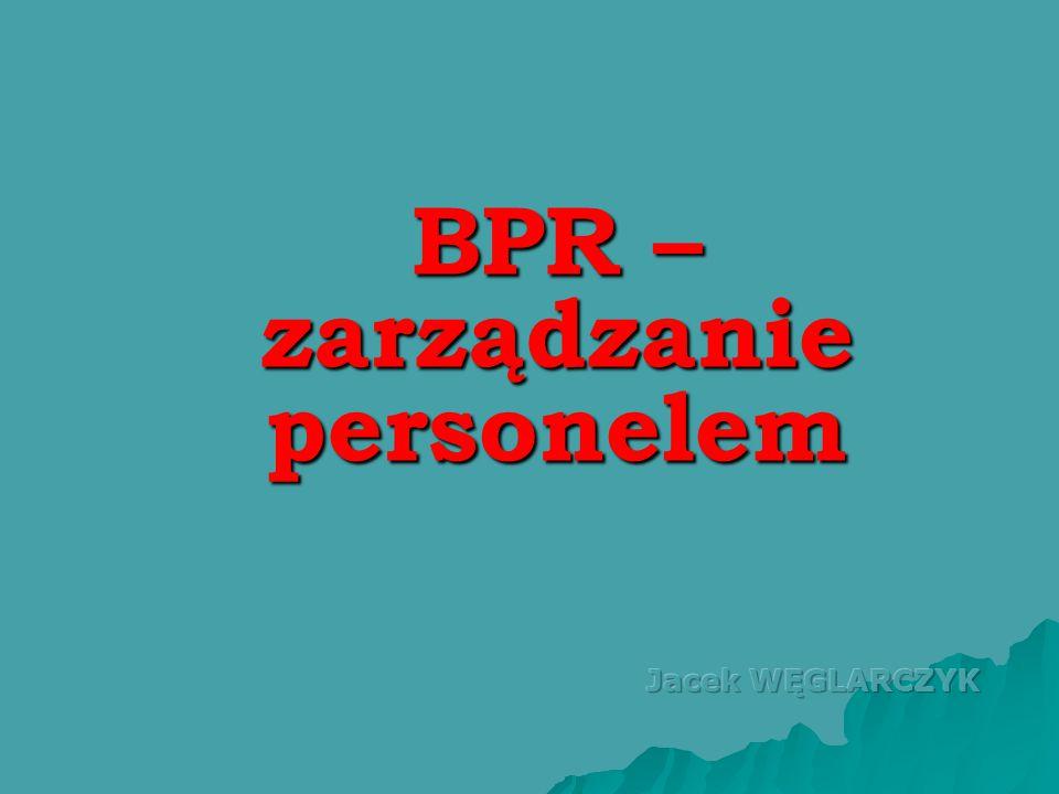 BPR – zarządzanie personelem