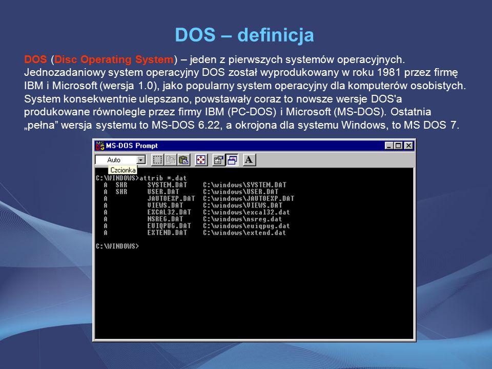 DOS – polecenia Polecenie cls czyści ekran.Polecenie ver wyświetla wersje systemu operacyjnego.
