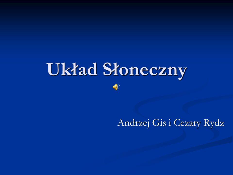 Układ Słoneczny Andrzej Gis i Cezary Rydz