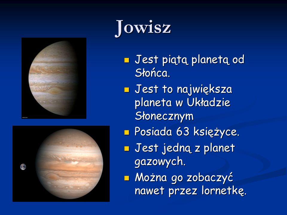 Jowisz Jest piątą planetą od Słońca. Jest piątą planetą od Słońca. Jest to największa planeta w Układzie Słonecznym Jest to największa planeta w Układ