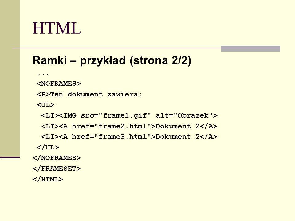 HTML Ramki – przykład (strona 2/2)... Ten dokument zawiera: Dokument 2