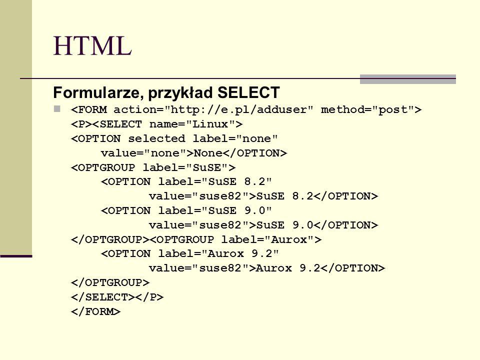 HTML Formularze, przykład SELECT <OPTION selected label=