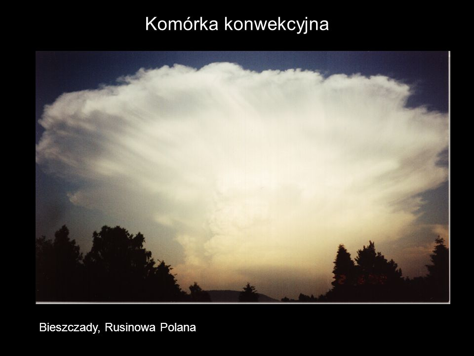 Komórka konwekcyjna Bieszczady, Rusinowa Polana
