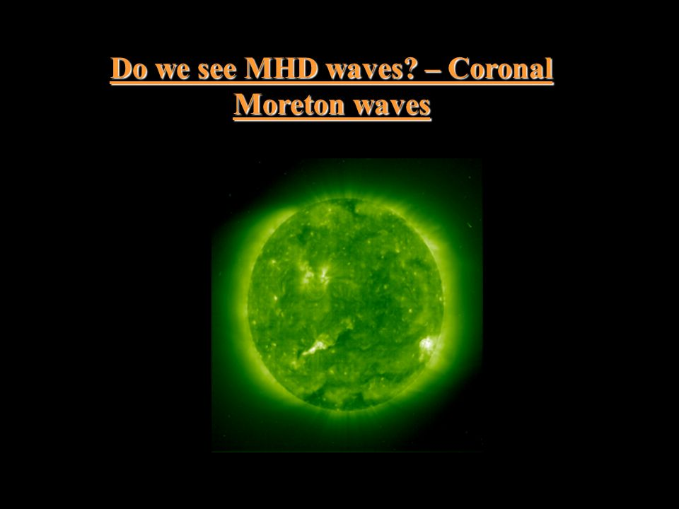 Do we see MHD waves? – Coronal Moreton waves