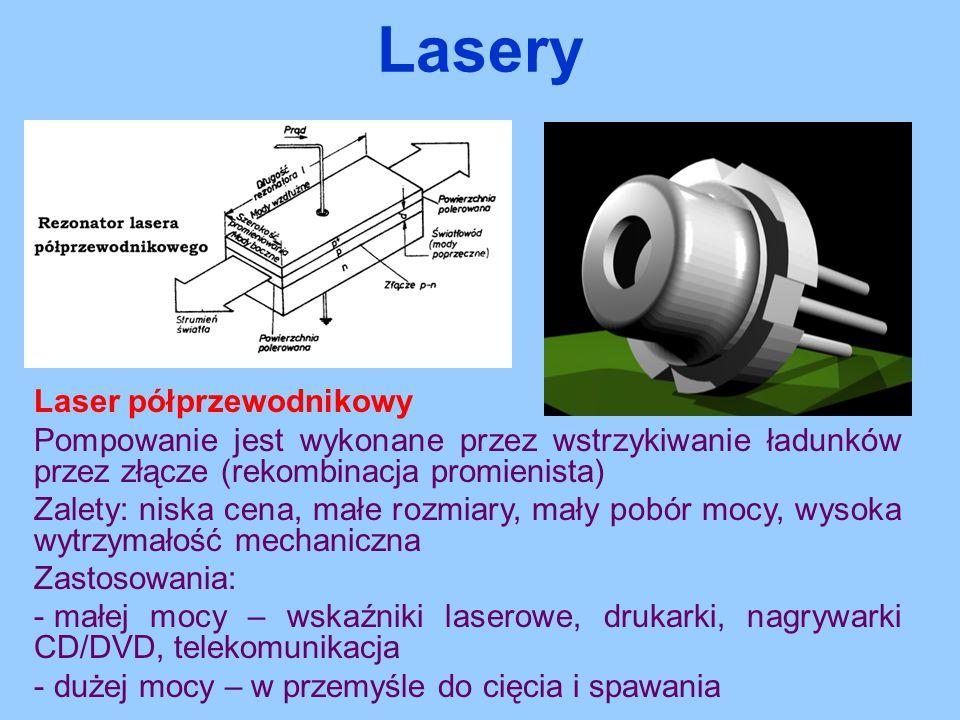 Laser półprzewodnikowy Pompowanie jest wykonane przez wstrzykiwanie ładunków przez złącze (rekombinacja promienista) Zalety: niska cena, małe rozmiary
