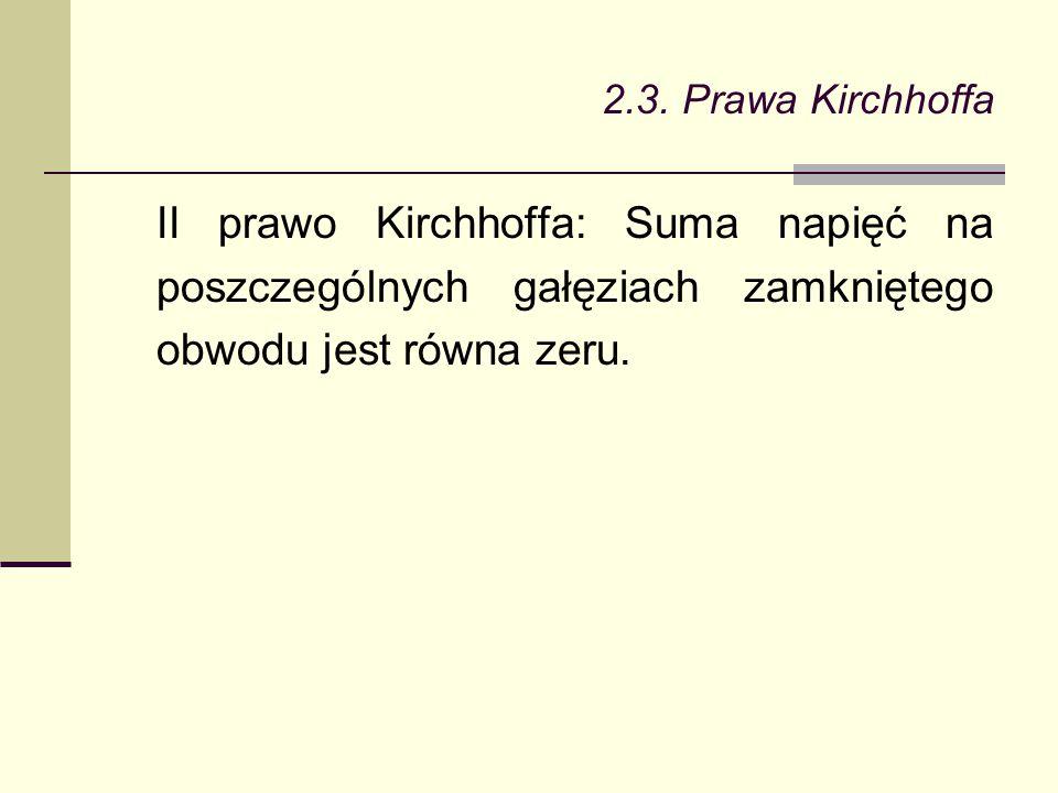 2.3. Prawa Kirchhoffa Przykład