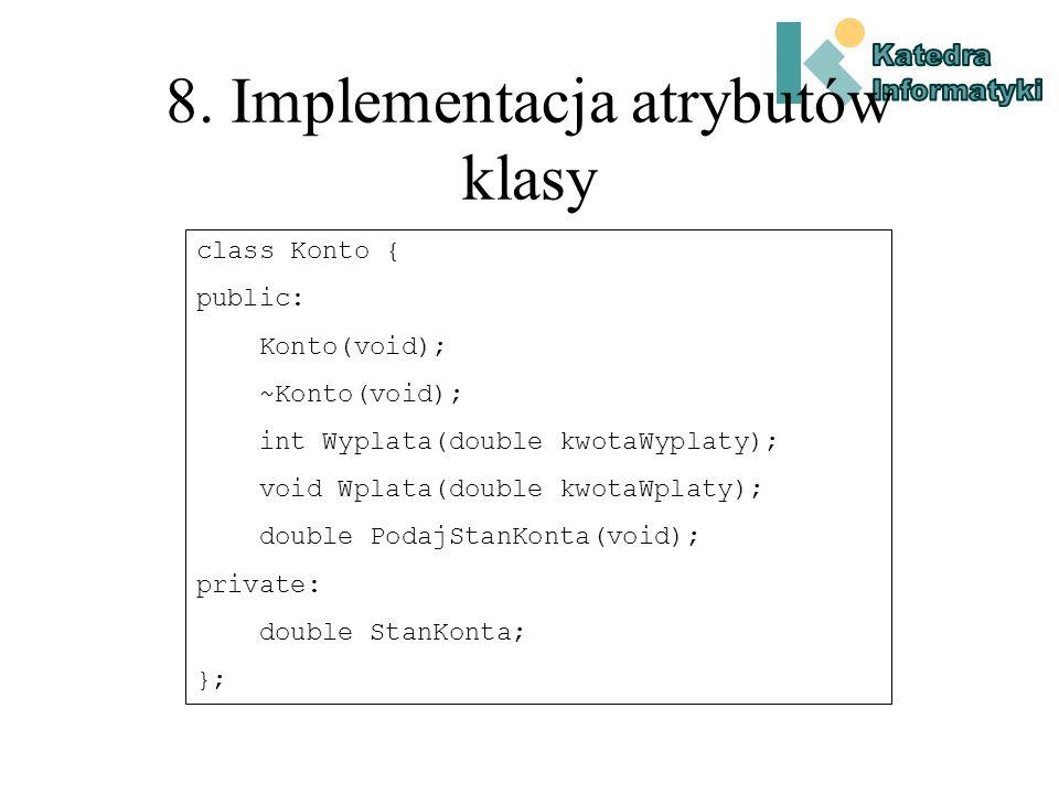 7. Implementacja i testowanie interfejsu klasy (c.d.) #include