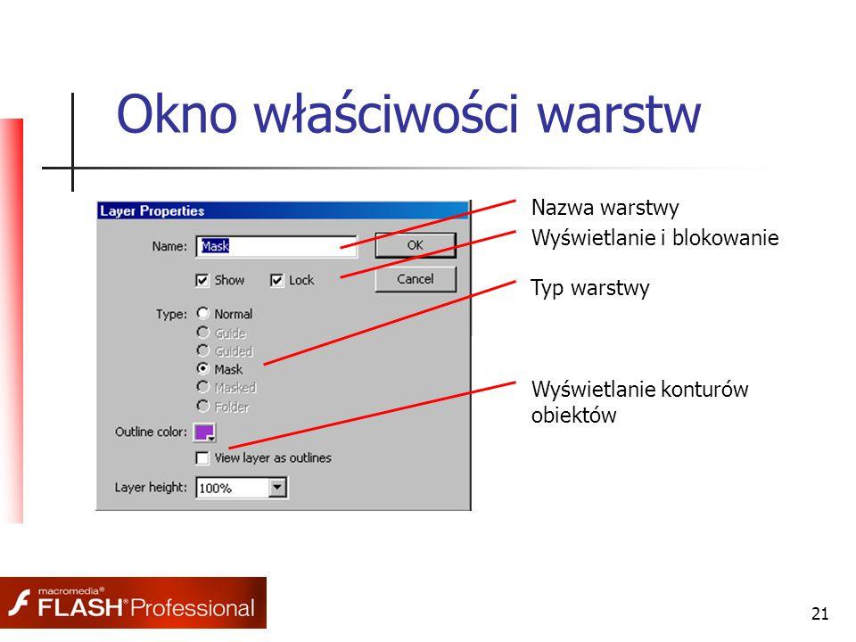 21 Okno właściwości warstw Nazwa warstwy Wyświetlanie i blokowanie Typ warstwy Wyświetlanie konturów obiektów
