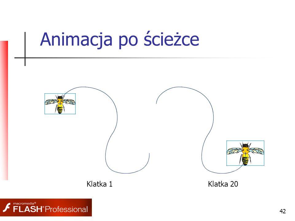 42 Animacja po ścieżce Klatka 1Klatka 20