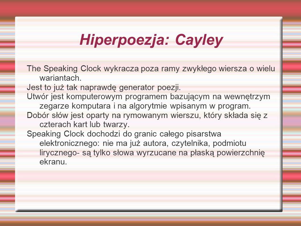 Hiperpoezja: Cayley The Speaking Clock wykracza poza ramy zwykłego wiersza o wielu wariantach.