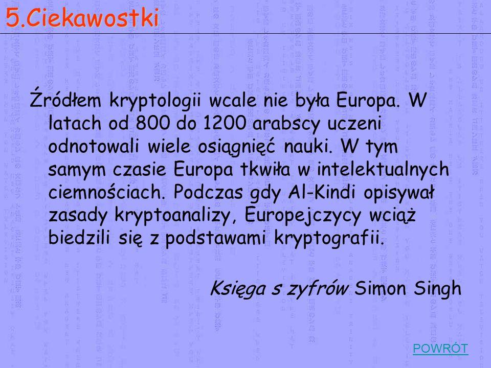 Źródłem kryptologii wcale nie była Europa.