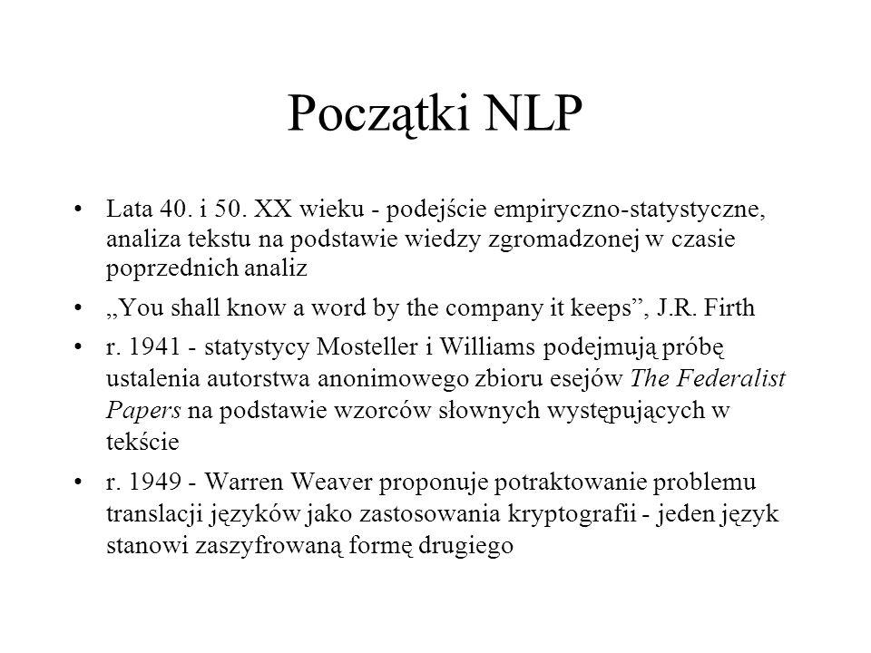 Początki NLP Lata 40. i 50.