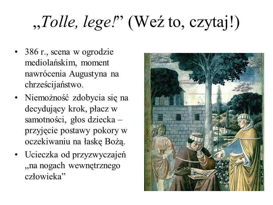 """""""Tolle, lege! (Weź to, czytaj!) 386 r., scena w ogrodzie mediolańskim, moment nawrócenia Augustyna na chrześcijaństwo."""