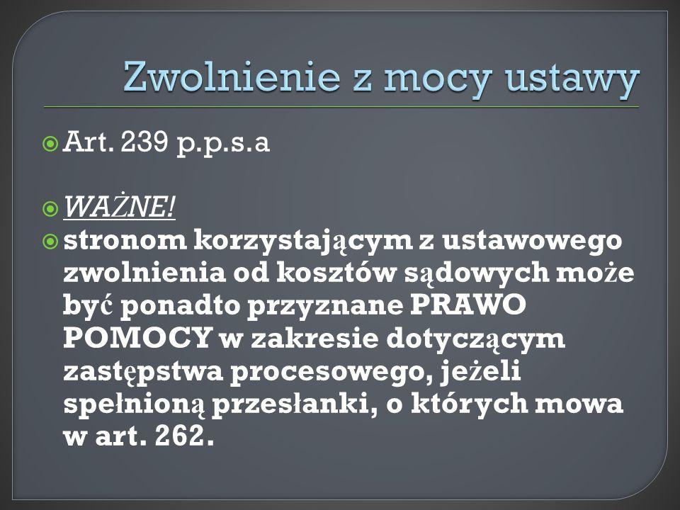  Art. 239 p.p.s.a  WA Ż NE.