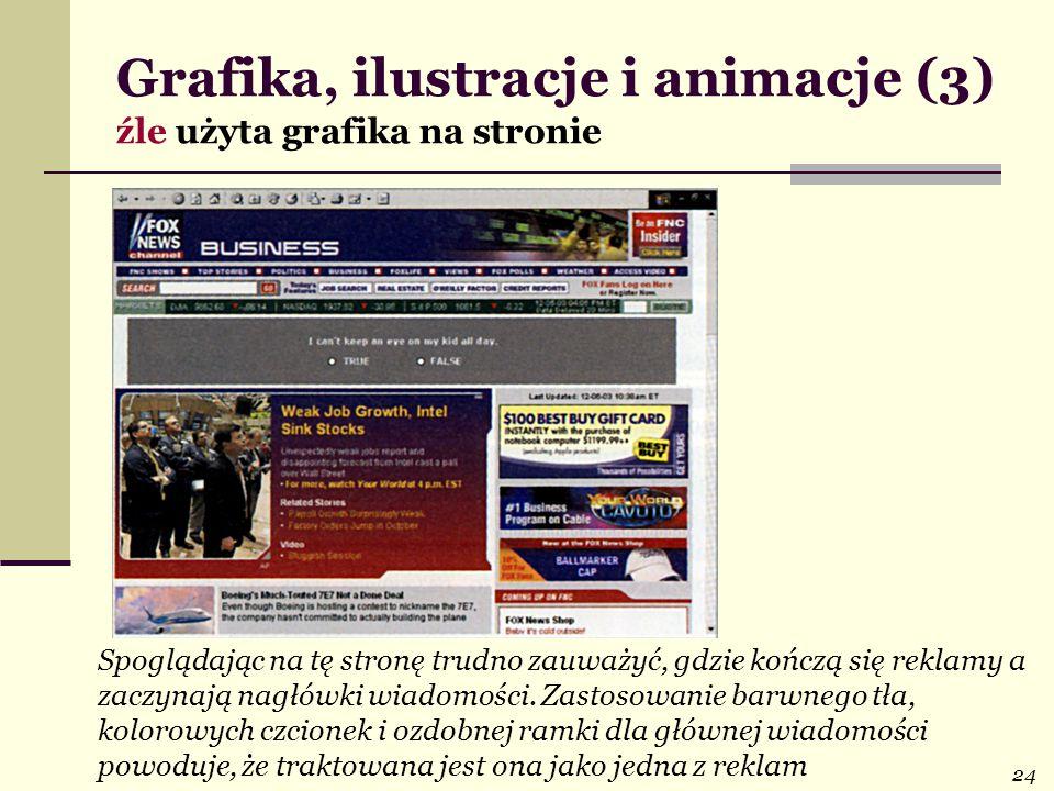 24 Spoglądając na tę stronę trudno zauważyć, gdzie kończą się reklamy a zaczynają nagłówki wiadomości.