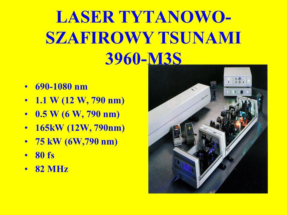 LASER TYTANOWO- SZAFIROWY TSUNAMI 3960-M3S 690-1080 nm 1.1 W (12 W, 790 nm) 0.5 W (6 W, 790 nm) 165kW (12W, 790nm) 75 kW (6W,790 nm) 80 fs 82 MHz