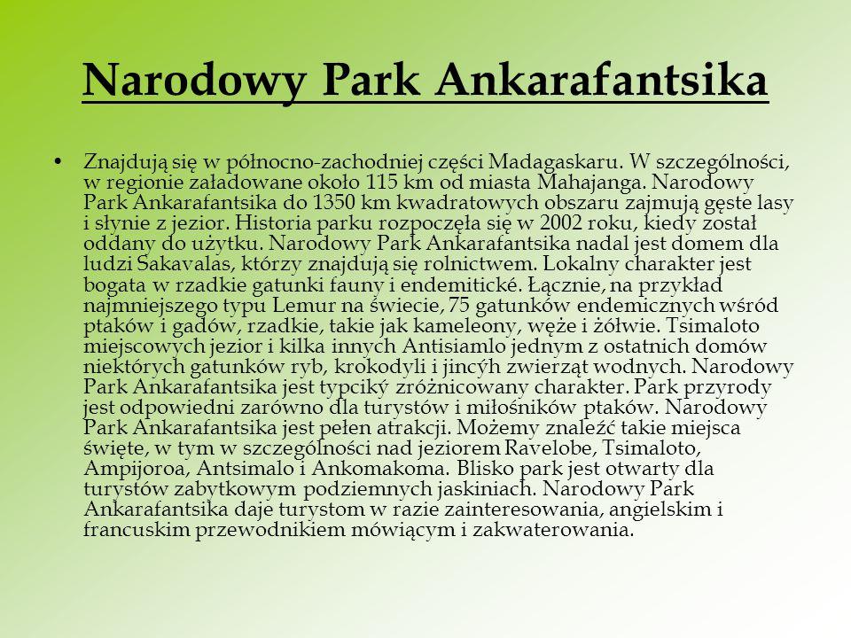 Narodowy Park Ankarafantsika Znajdują się w północno-zachodniej części Madagaskaru. W szczególności, w regionie załadowane około 115 km od miasta Maha