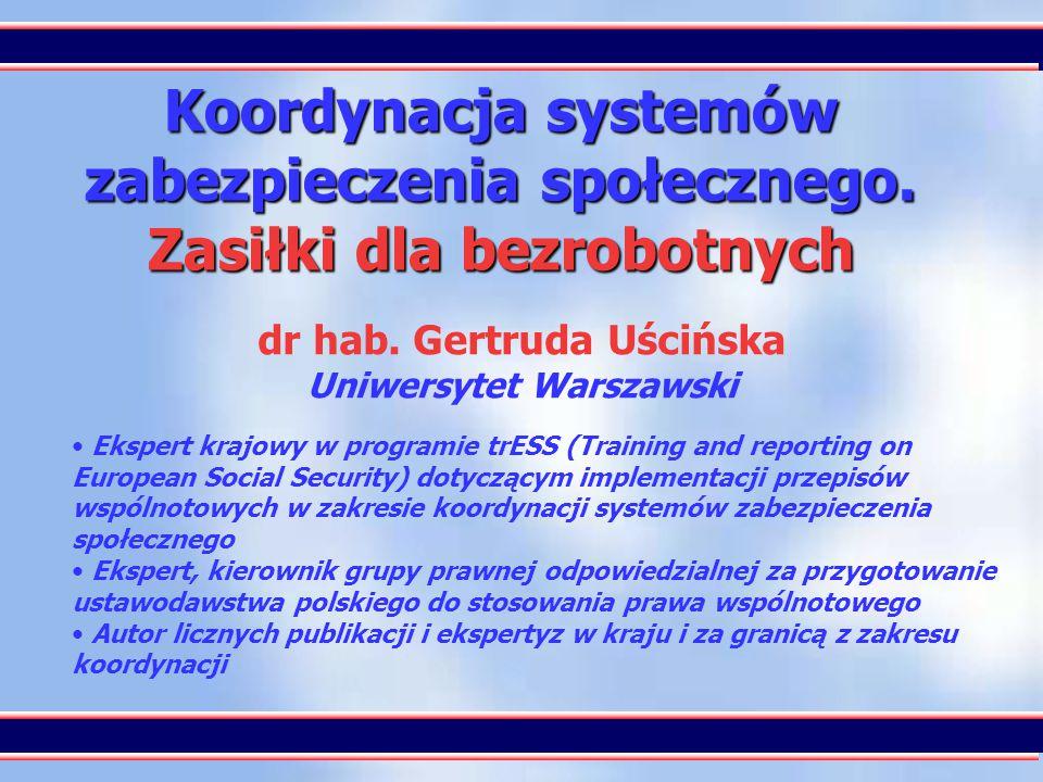 1 Koordynacja systemów zabezpieczenia społecznego.