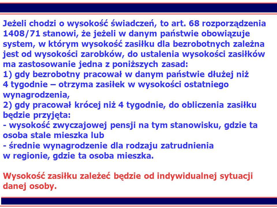 18 Jeżeli chodzi o wysokość świadczeń, to art. 68 rozporządzenia 1408/71 stanowi, że jeżeli w danym państwie obowiązuje system, w którym wysokość zasi