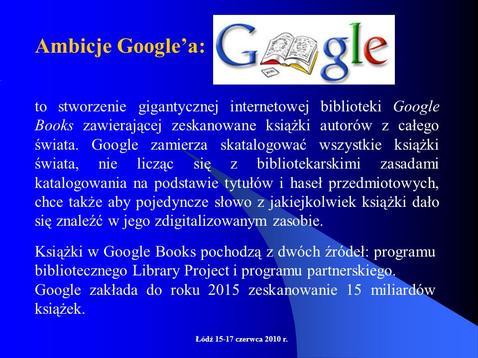 """Imperium Google Udostępnia użytkownikom ponad 60 produktów, oto kilka z nich Między innymi: Google Book Search Google Web Search, Google Scholar, Google Finance, Google Desktop, Google News, Google Reader, Google Translate, Google Talk, Serwis Yuo Tube"