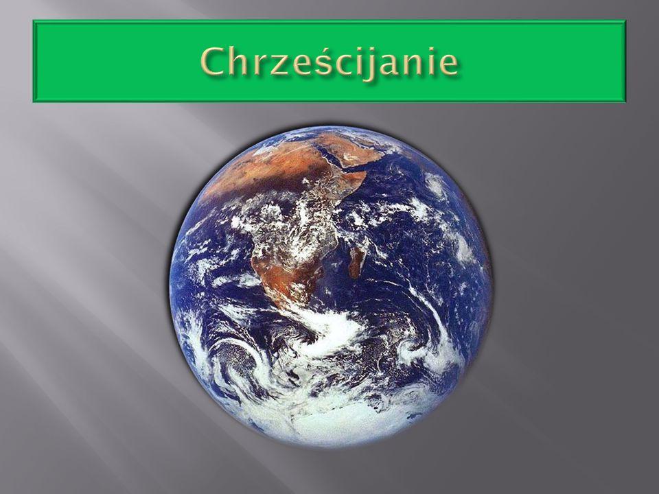 Chrześcijaństwo (gr.Χριστιανισμ ó ς, łac.