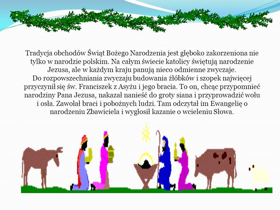W Polsce wieczerza wigilijna rozpoczyna się po zapadnięciu zmroku, gdy na niebie pojawia się pierwsza gwiazda. Wtedy cała rodzina gromadzi się w jedny
