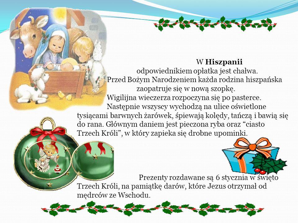 Tradycja obchodów Świąt Bożego Narodzenia jest głęboko zakorzeniona nie tylko w narodzie polskim. Na całym świecie katolicy świętują narodzenie Jezusa