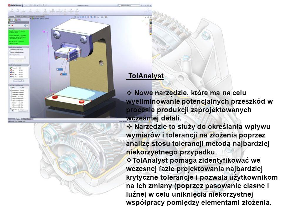 TolAnalyst  Nowe narzędzie, które ma na celu wyeliminowanie potencjalnych przeszkód w procesie produkcji zaprojektowanych wcześniej detali.