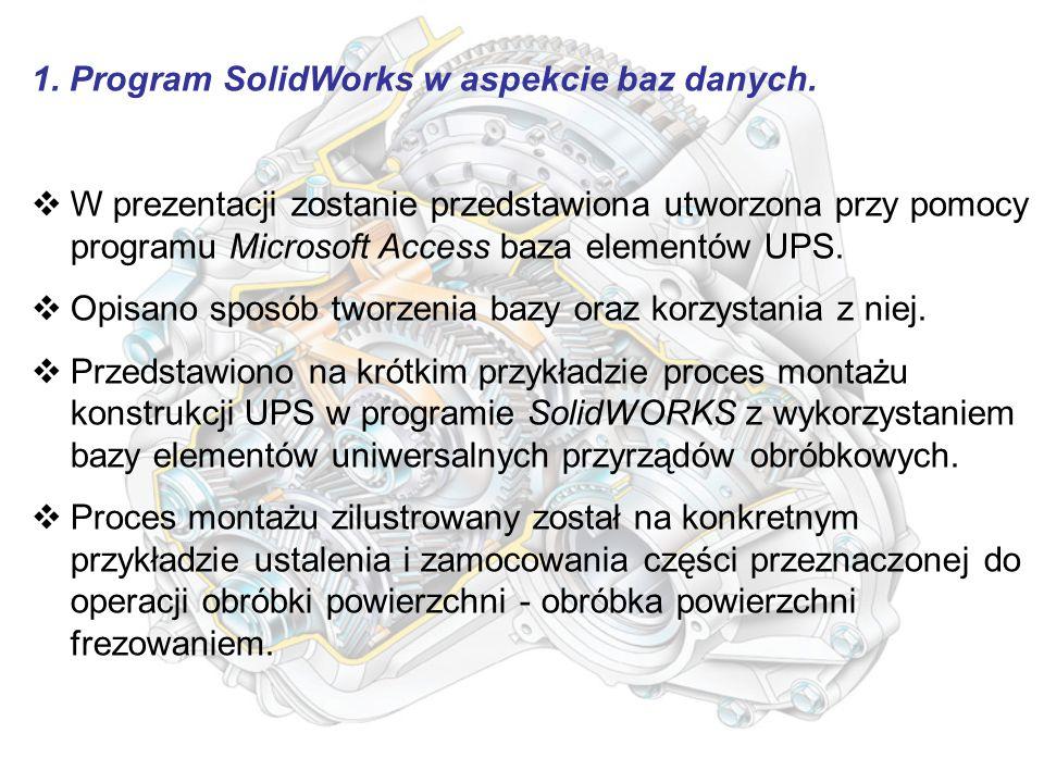 1. Program SolidWorks w aspekcie baz danych.