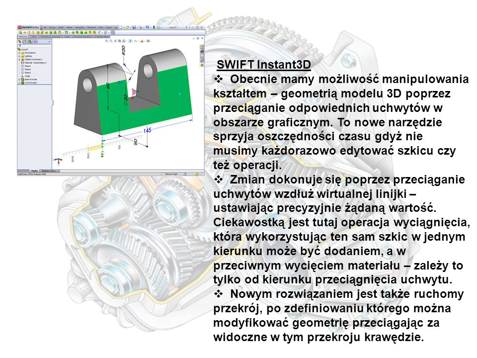 SWIFT DimXpert  Narzędzie DimXpert umożliwia automatyczne generowanie wymiarów modelu wraz z odpowiednimi tolerancjami.