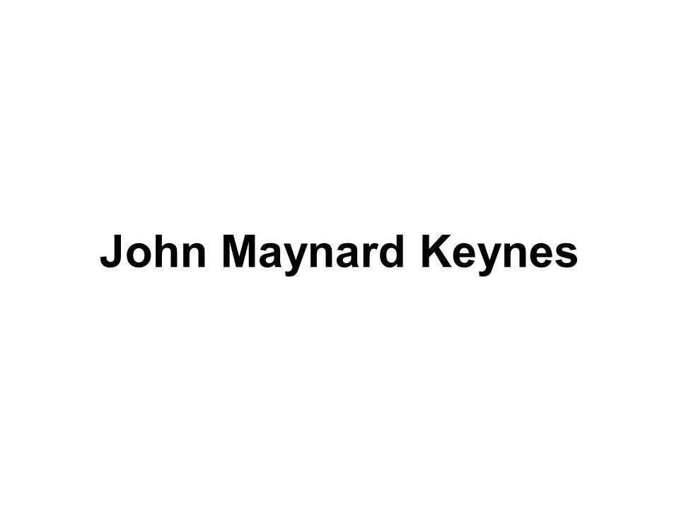 1883 -1946 angielski ekonomista, z wykształcenia matematyk doradcą rządu brytyjskiego w czasie I wojny światowej Uczestnik konferencji wersalskiej 1915-1919 W 1914 roku opracował plan reform międzynarodowego systemu monetarnego Był twórcą Międzynarodowego Funduszu Walutowego i Międzynarodowego Banku Odbudowy i Rozwoju