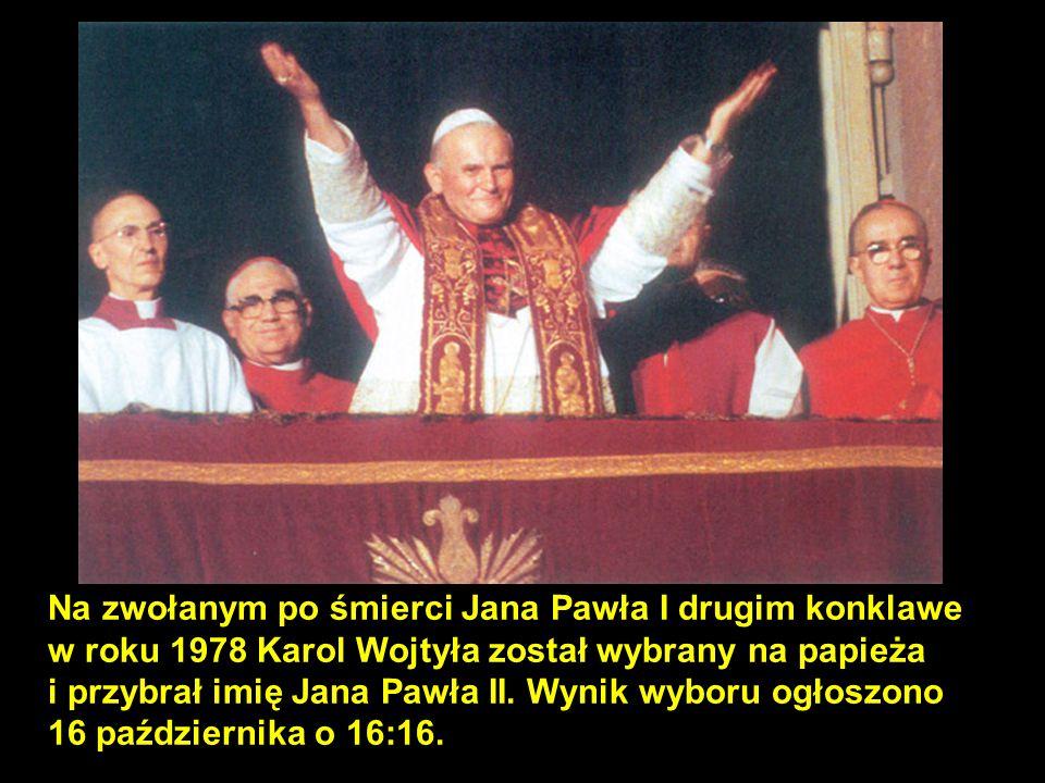 Na zwołanym po śmierci Jana Pawła I drugim konklawe w roku 1978 Karol Wojtyła został wybrany na papieża i przybrał imię Jana Pawła II. Wynik wyboru og