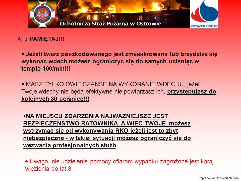 Opracowanie: Wojciech Żero 4.3 PAMIĘTAJ!!.