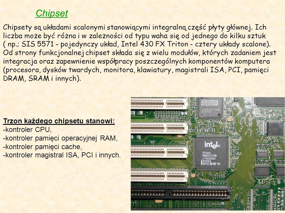 Chipset Chipsety są układami scalonymi stanowiącymi integralną część płyty głównej. Ich liczba może być różna i w zależności od typu waha się od jedne