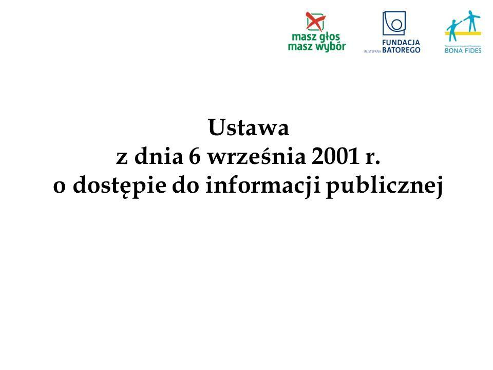 Ustawa z dnia 6 września 2001 r. o dostępie do informacji publicznej