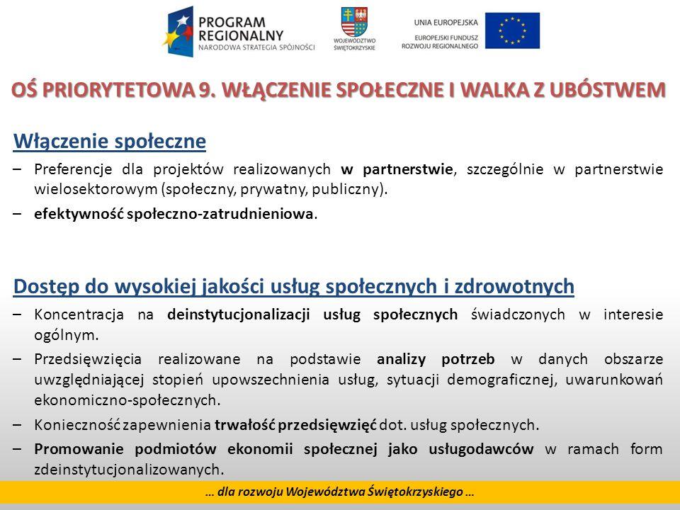 25 … dla rozwoju Województwa Świętokrzyskiego … OŚ PRIORYTETOWA 9.