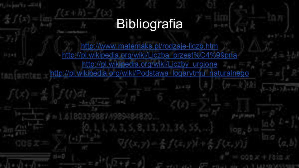 http://www.matemaks.pl/rodzaje-liczb.htm http://pl.wikipedia.org/wiki/Liczba_przest%C4%99pna http://pl.wikipedia.org/wiki/Liczby_urojone http://pl.wik