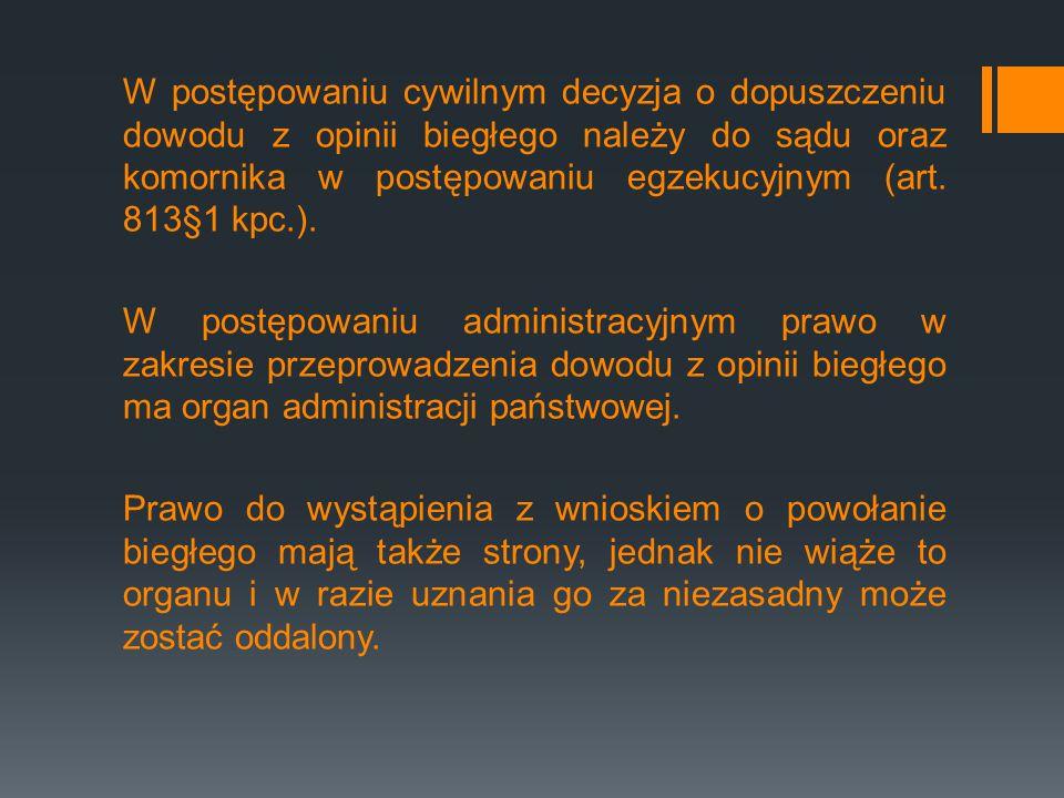 Podział ekspertyz: 1.Z uwagi na zleceniodawcę: organ, inne podmioty, osoby prywatne/strony postepowania.