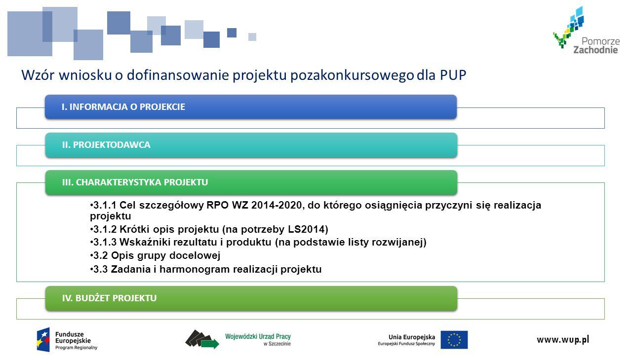 www.wup.pl Wzór wniosku o dofinansowanie projektu pozakonkursowego dla PUP I.