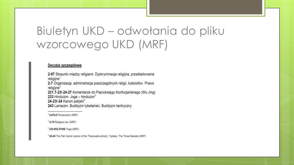 Biuletyn UKD – odwołania do pliku wzorcowego UKD (MRF)