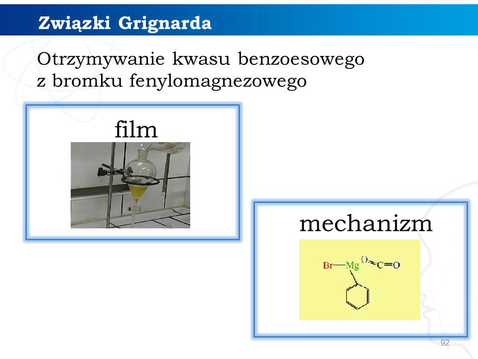 92 mechanizm film Związki Grignarda Otrzymywanie kwasu benzoesowego z bromku fenylomagnezowego