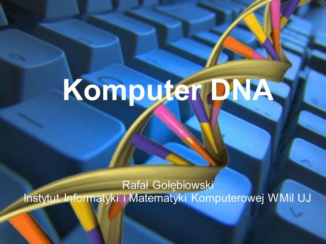 Model Adlemana Model Adlemana do rozwiązania problemu komiwojażera (7 miast i 13 dróg między nimi) Każde miasto było reprezentowane przez losowy łańcuch DNA o długości 20, np: G-C-A-C-T-G-G-A-C-T-C-A-T-G-C-A-C-T-G-T Droga między miastami 1 i 2 reprezentowana była przez łańcuch długości 20 składający się z cząsteczek stanowiących dopełnienie (na zasadzie komplementarności: A-T, C-G) zasad łańcuchów reprezentujących te miasta, w połowie od każdego