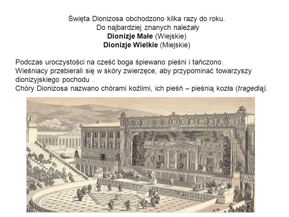 Święta Dionizosa obchodzono kilka razy do roku. Do najbardziej znanych należały Dionizje Małe (Wiejskie) Dionizje Wielkie (Miejskie) Podczas uroczysto