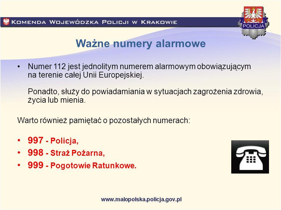 Ważne numery alarmowe Numer 112 jest jednolitym numerem alarmowym obowiązującym na terenie całej Unii Europejskiej. Ponadto, służy do powiadamiania w