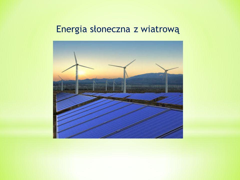 Energia słoneczna z wiatrową