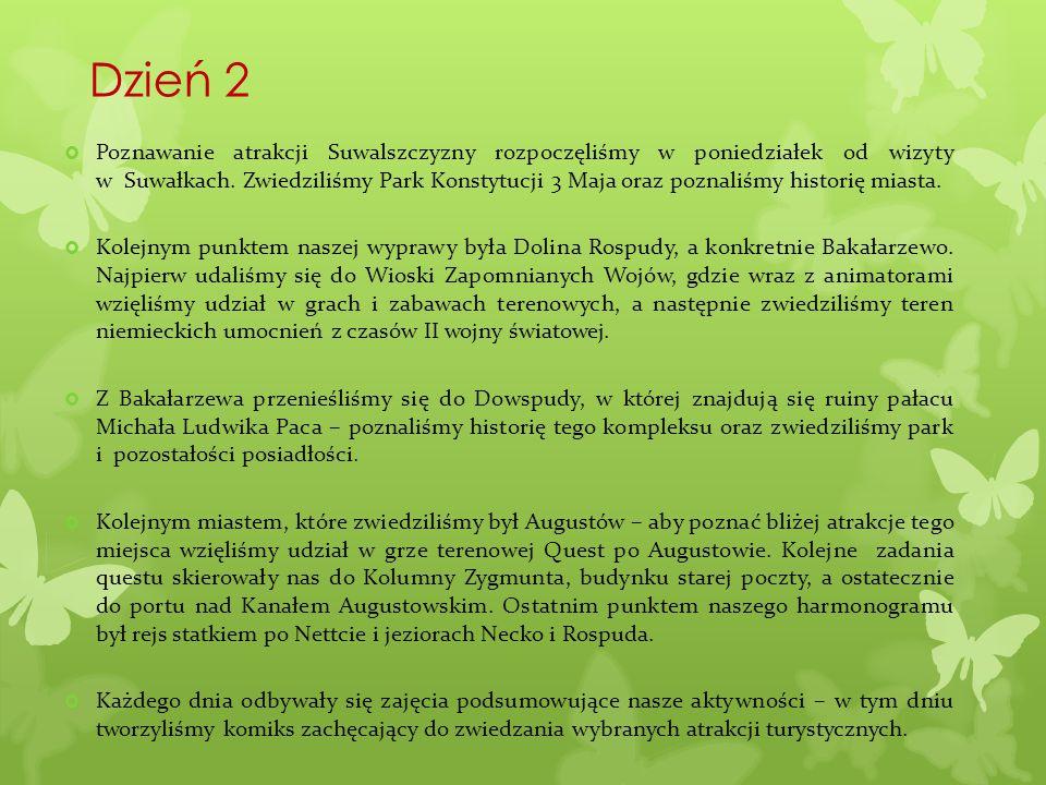 Dzień 2  Poznawanie atrakcji Suwalszczyzny rozpoczęliśmy w poniedziałek od wizyty w Suwałkach. Zwiedziliśmy Park Konstytucji 3 Maja oraz poznaliśmy h
