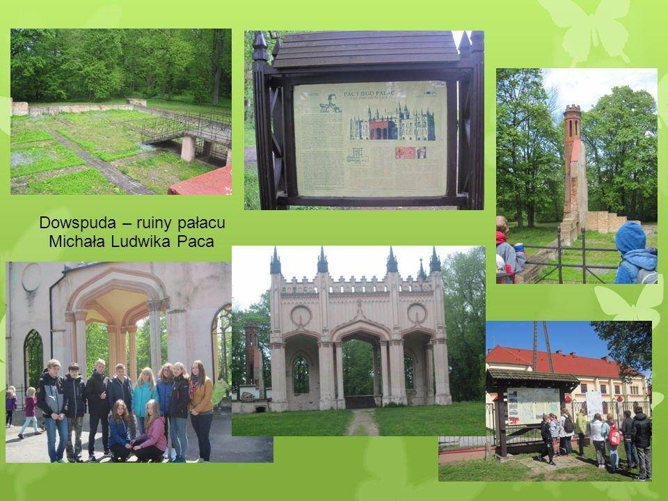 Dowspuda – ruiny pałacu Michała Ludwika Paca