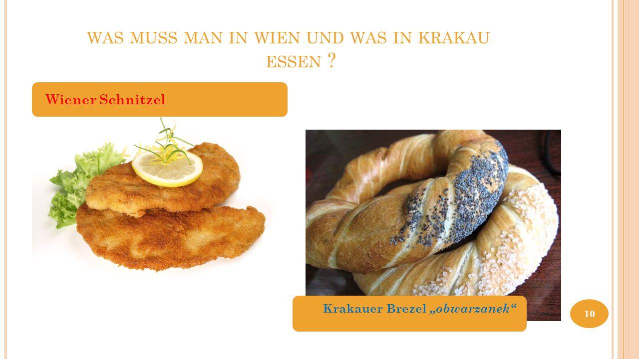"""WAS MUSS MAN IN WIEN UND WAS IN KRAKAU ESSEN ? Wiener Schnitzel Krakauer Brezel """"obwarzanek"""" 10"""