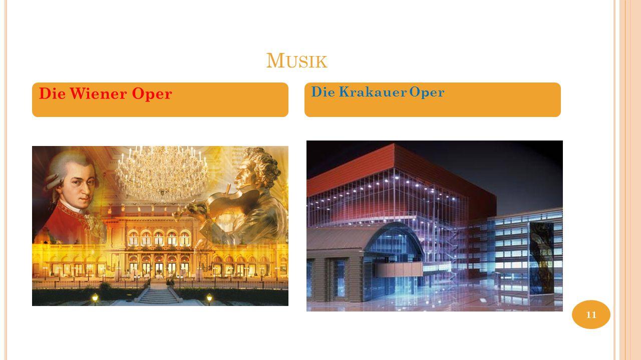 M USIK Die Wiener Oper Die Krakauer Oper 11